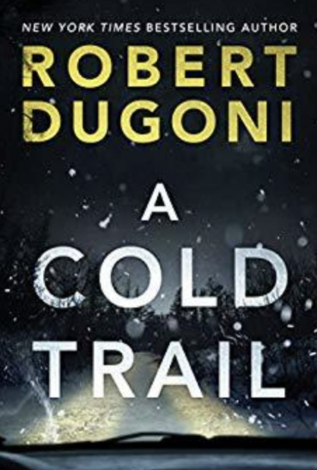 A Cold Trail (Tracy Crosswhite, #7) by Robert Dugoni